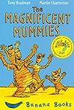 The Magnificent Mummies (Blue Bananas)
