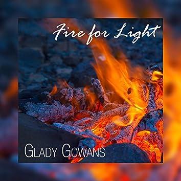 Fire for Light