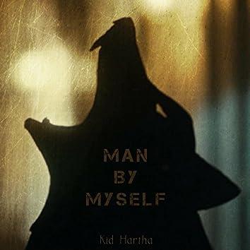 Man by Myself