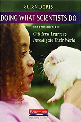 Doing What Scientists Do, Second Edition: Children Learn...