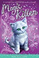 Sparkling Steps #7 (Magic Kitten) by Sue Bentley(2009-12-01)