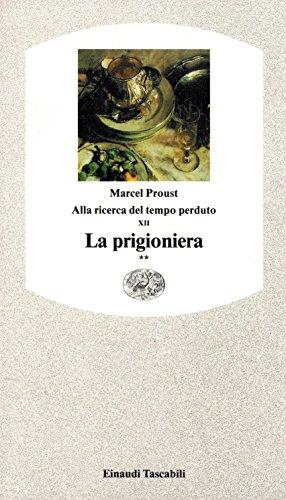 Alla ricerca del tempo perduto. La prigioniera (Vol. 2)