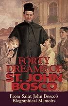 Forty Dreams of St. John Bosco by John Bosco ( 2009 ) Paperback