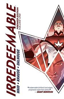 Irredeemable Premier Vol. 1 by [Mark Waid, Peter Krause]