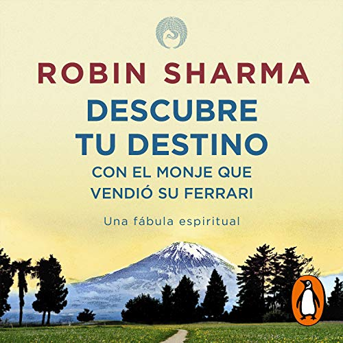 Descubre tu destino con El monje que vendió su ferrari [Discover Your Destiny with the Monk Who Sold His Ferrari] cover art