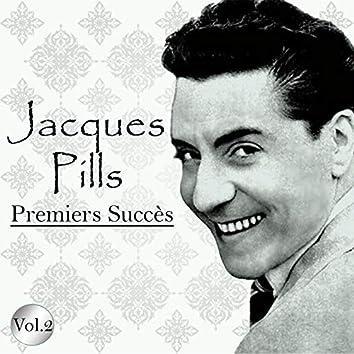 Jacques pills - premiers succès, vol. 2