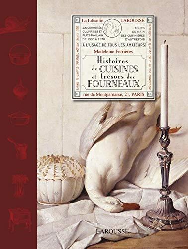 Histoires de cuisines et trésors des fourneaux