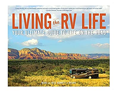 Living the RV Life: Your Ultimate Guide to Life on the Road from Adams Media