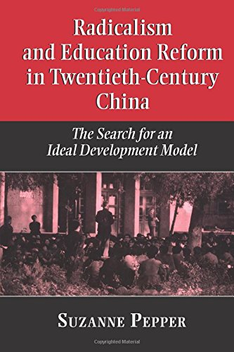 Download Radicalism and Education Reform in 20th-Century China 0521778603