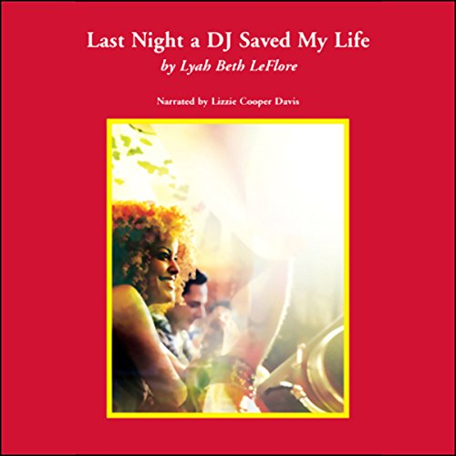Last Night a DJ Saved My Life audiobook cover art