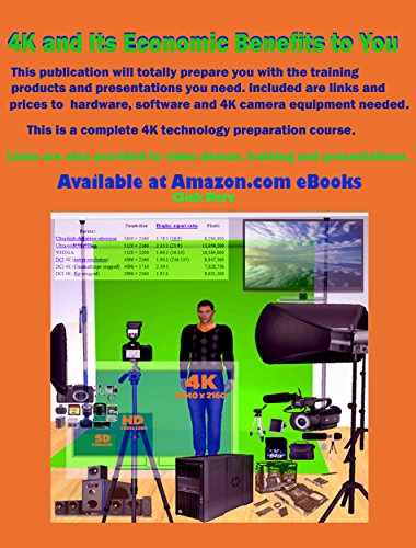 4K and Its Economic Benefits to You: Learn all about 4K/UHD technology and prepare yourself to cash in this new standard (English Edition)