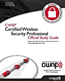 Certified Wireless Security Professional Official Study Guide (CWSP-205)