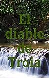 El diable de Troia (Catalan Edition)