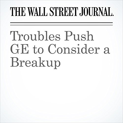 Troubles Push GE to Consider a Breakup copertina