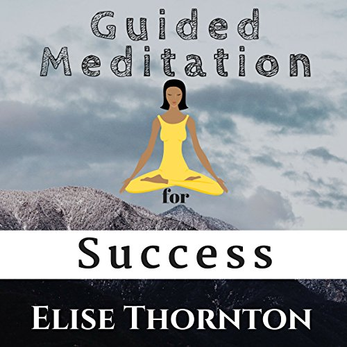 Guided Meditation for Success audiobook cover art