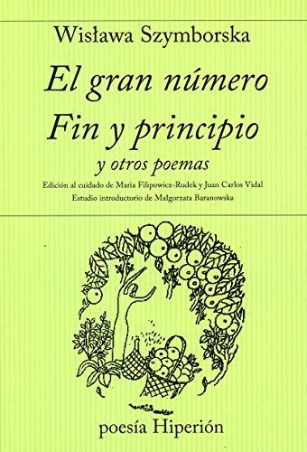 El gran número ; Fin y principio y otros poemas (Poesía Hiperión)