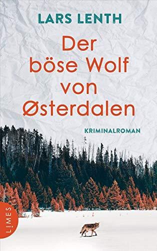 Der böse Wolf von Østerdalen: Kriminalroman (Leo Vangen, Band 3)