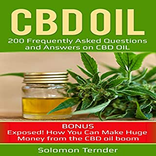 CBD Oil: 200 Frequently Asked Questions and Answers on CBD Oil audiobook cover art