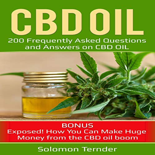 CBD Oil: 200 Frequently Asked Questions and Answers on CBD Oil Titelbild