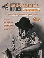 Flex-Ability Blues - Rhythm Section Edition: 10 Flexible Blues Arrangements for Rhythm Section