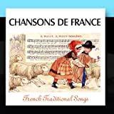Chansons De France - French Traditional Songs