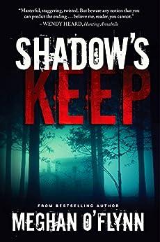 Shadow's Keep: A Novel by [Meghan O'Flynn]