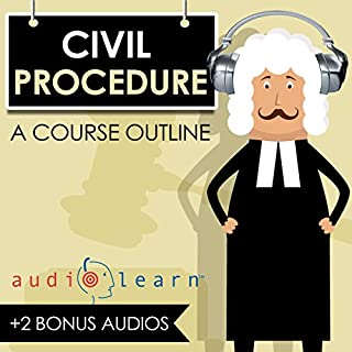 Civil Procedure AudioLearn - A Course Outline audiobook cover art