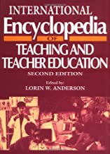 International Encyclopedia of Teaching and Teacher Education, Second Edition (Resources in Education Series)