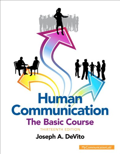 Human Communication: The Basic Course Plus NEW MyCommunicationLab with Pearson eText -- Access Card Package (13th Editio