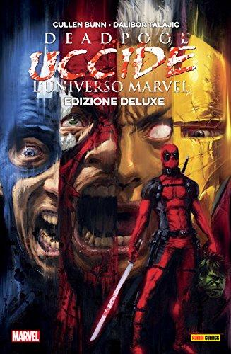 Deadpool uccide l'universo Marvel (Marvel Collection: Deadpool Vol. 1)