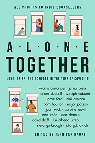 Alone Together: Love, Grief, and Comfort During the Time of COVID-19 (English Edition)