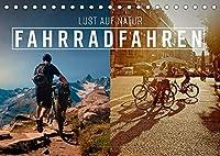 Fahrradfahren - Lust auf Natur (Tischkalender 2022 DIN A5 quer): Ein Leben ohne Fahrrad, heutzutage gar nicht mehr vorstellbar. (Monatskalender, 14 Seiten )