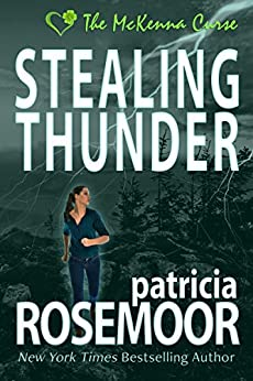 Stealing Thunder (The McKenna Curse Book 1) by [Patricia Rosemoor]