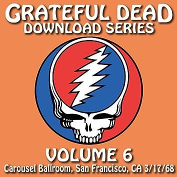 Download Series Vol. 6: Carousel Ballroom, San Francisco, CA 3/17/68 (Live)