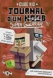 Journal d'un noob (super guerrier) tome 2 - Minecraft
