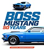 Boss Mustang: 50 Years (English Edition)