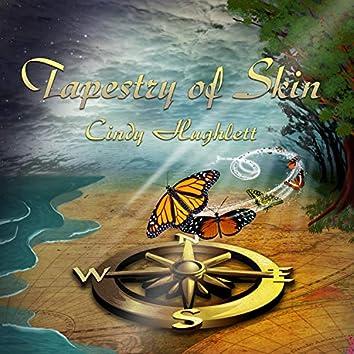 Tapestry of Skin