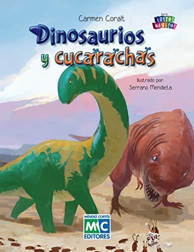 Dinosaurios y cucarachas (Letras Mágicas) (Spanish Edition)