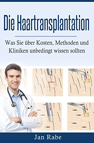 Die Haartransplantation - Was Sie über Kosten, Methoden und Kliniken unbedingt wissen sollten. Haarausfall stoppen. Haarausfall Männer. Haarausfall behandeln.