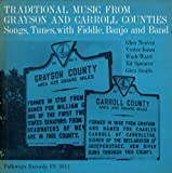 Traditional Music from Grayson and Carroll Counties, Virginia: Songs, Tunes with Fiddle, Banjo and Band