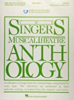 The Singer's Musical Theatre Anthology: Tenor; with Recorded Accompaniments
