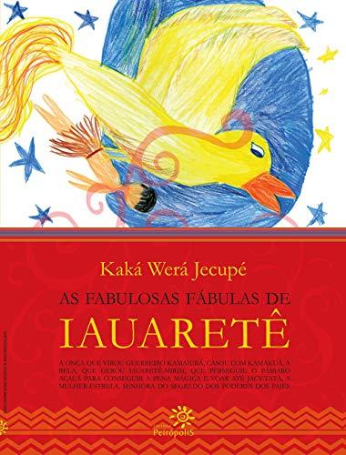 As fabulosas fábulas de Iauaretê