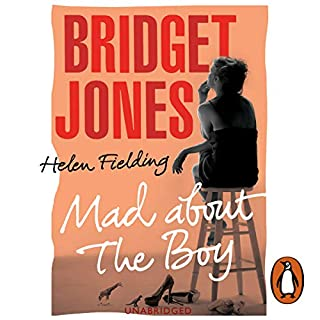 Bridget Jones     Mad About the Boy              By:                                                                                                                                 Helen Fielding                               Narrated by:                                                                                                                                 Samantha Bond                      Length: 11 hrs and 22 mins     1,036 ratings     Overall 4.0