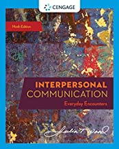Interpersonal Communication: Everyday Encounters (MindTap Course List)