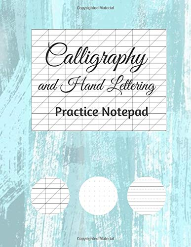 Calligraphy and Hand Lettering Practice Notepad - 3 modern styles - slanted angle lined guides, alphabet practice, and dot grid paper sheets 8.5