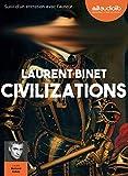Civilizations - Livre audio 1 CD MP3 - Suivi d'un entretien avec l'auteur