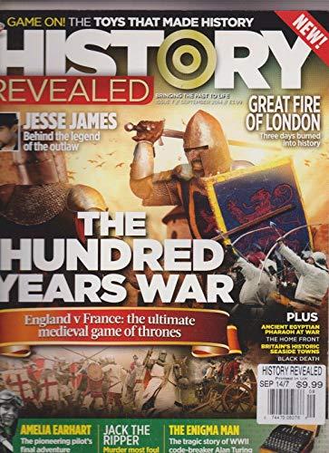 HISTORY REVEALED MAGAZINE #7 SEPT 2014, THE HUNDRED YEARS WAR.