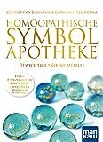 Homöopathische Symbolapotheke. 70 wichtige 'Kleine Mittel': Extra: 8 Spezialmittel gegen...