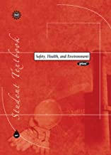 Safety, Health & Environment: Student Textbook