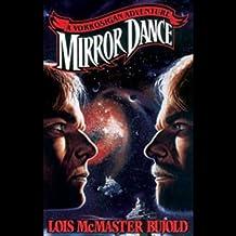 Mirror Dance: A Miles Vorkosigan Novel